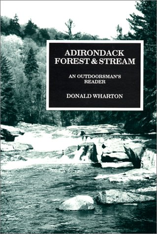 9780964154803: Adirondack Forest and Stream: An Outdoorsman's Reader