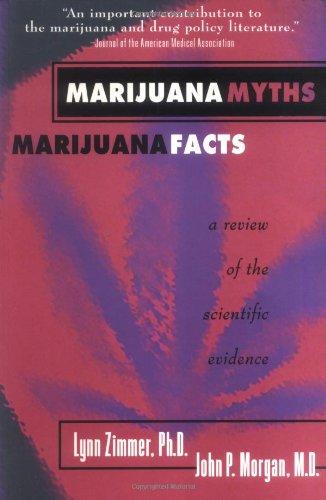 9780964156845: Marijuana Myths, Marijuana Facts: A Review of the Scientific Evidence