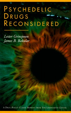 9780964156852: Psychedelic Drugs Reconsidered (Drug Policy Classics Reprints Series Number 1)