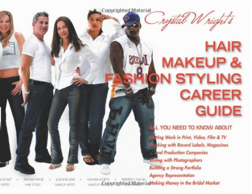 9780964157248: Crystal Wright's Hair Makeup & Fashion Styling Career Guide, 5th Edition