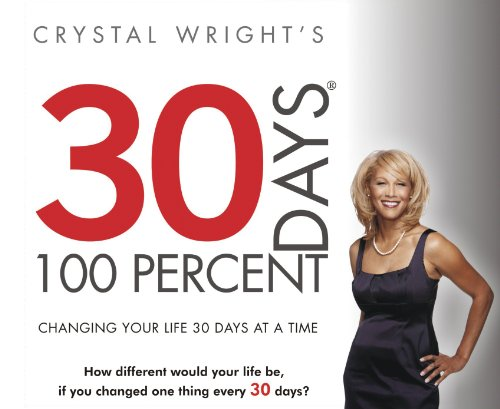 9780964157286: 30 Days at 100 Percent: Changing Your Life 30 Days at a Time Audio CD