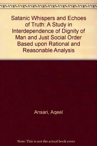 Satanic Whispers and Echoes of Truth: A Study in Interdependence of Dignity of Man and Just Social ...