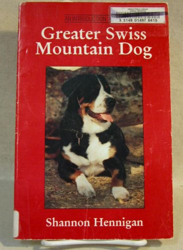 9780964160118: An Introduction to the Greater Swiss Mountain Dog