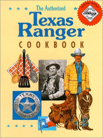 The Authorized Texas Ranger Cookbook: Harris, Cheryl and Johnny