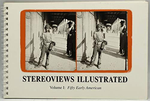 9780964165304: Stereoviews Illustrated: Fifty Early American