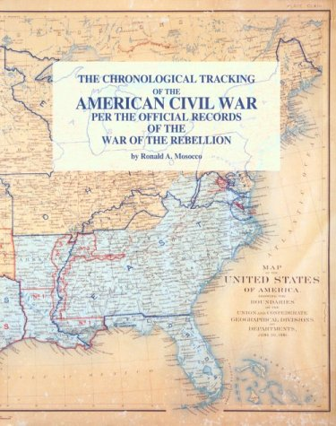 The Chronological Tracking of the American Civil: Mosocco, Ronald A.
