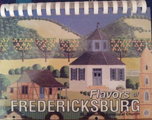 Flavors of Fredericksburg: St. Barnabas Episcopal Church: Editor-St Barnabas Episcopal