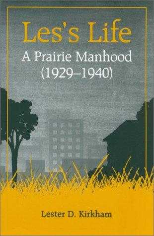 9780964168824: Les's Life: A Prairie Boyhood