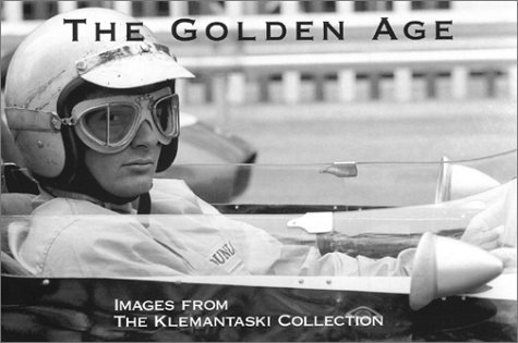 9780964168923: The Golden Age : Images from The Klemantaski Collection [Taschenbuch] by Sach...