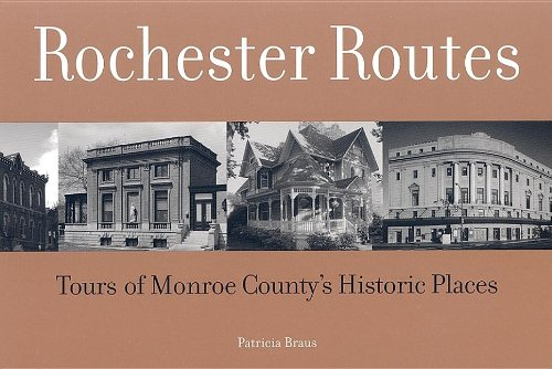 9780964170674: Rochester Routes: Tours of Monroe County's Historic Places