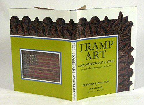 9780964171022: Tramp Art, One Notch At A Time