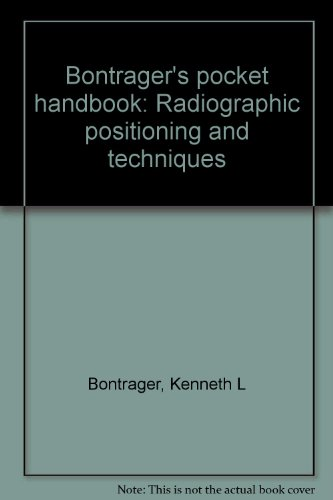 9780964172302: Bontrager's pocket handbook: Radiographic positioning and techniques