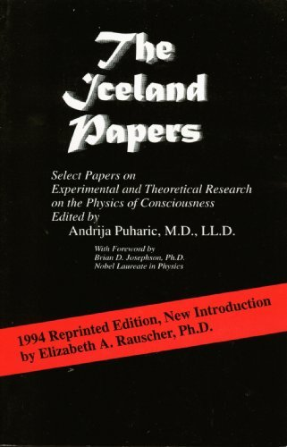 The Iceland Papers-Select Papers on Experimental and: Andrija Puharic, M.D.,