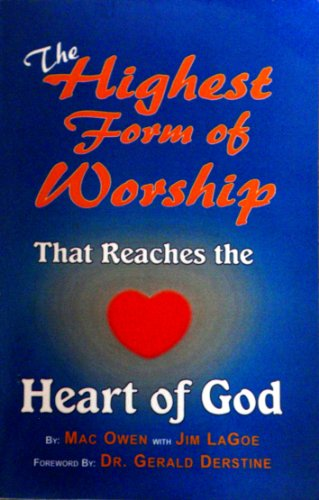 9780964176126: The Highest Form of Worship That Reaches the Heart of God