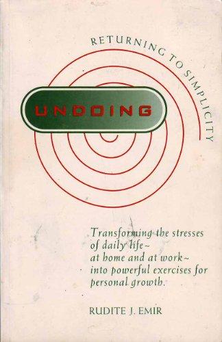 9780964176218: Undoing : Returning to Simplicity