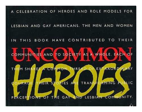 9780964177901: Uncommon Heroes