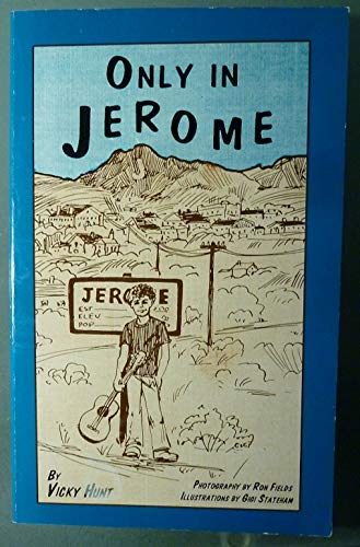 9780964178502: Only in Jerome