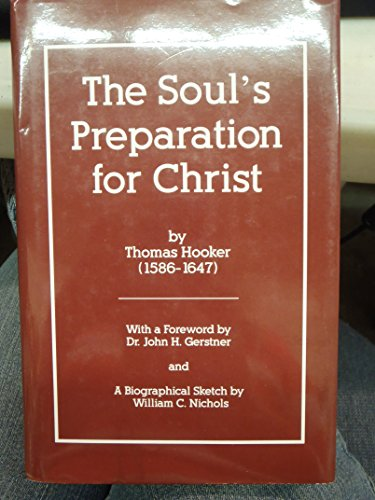 9780964180321: The Soul's Preparation for Christ: Or a Treatise of Contrition
