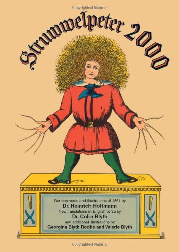 9780964180420: Struwwelpeter 2000: The original German verse and 1861 illustrations of Der Struwwelpeter with new English translations (English and German Edition)