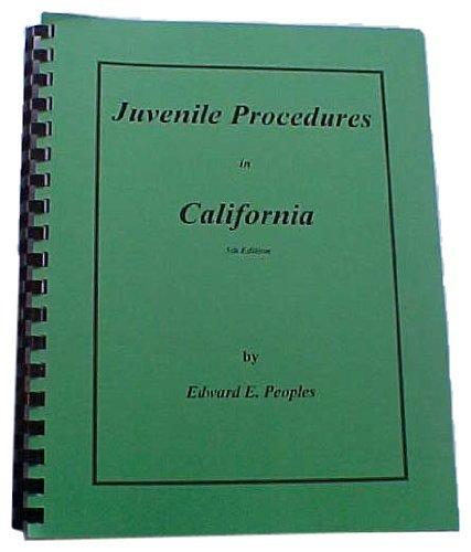 9780964185708: Juvenile Procedures in California, 5th ed.