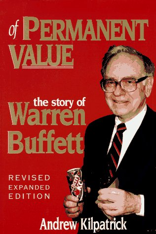 9780964190511: Of Permanent Value: The Story of Warren Buffett