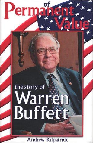 9780964190542: Of Permanent Value: The Story of Warren Buffett