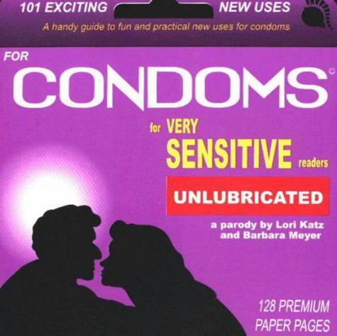 9780964190719: 101 Exciting New Uses for Condoms