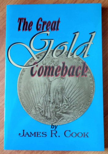 9780964191723: The Great Gold Comeback