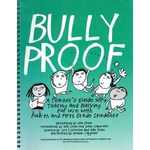 9780964192119: Bullyproof: A Teacher's Guide on Teasing and Bullying for Use with Fourth and Fifth Grade Students