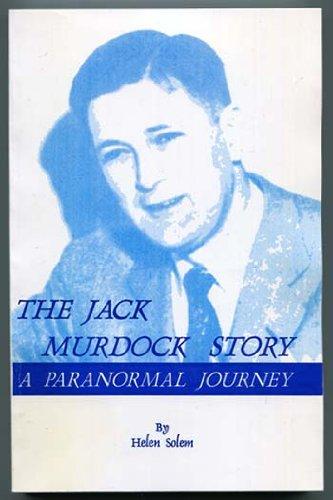 Jack Murdock Story A Paranormal Journey: Helen Solem