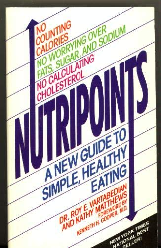 9780964195219: Nutripoints: A new guide to simple, healthy eating