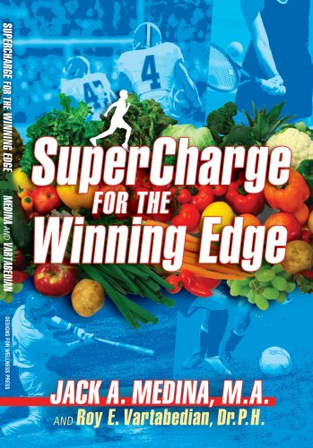 SuperCharge for the Winning Edge: Jack A Medina MA, Roy E Vartabedian DrPH