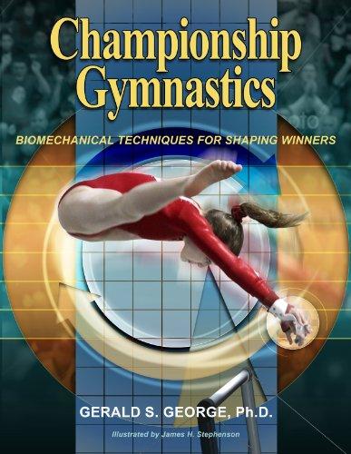 9780964195295: Championship Gymnastics: Biomechanical Techniques for Shaping Winners