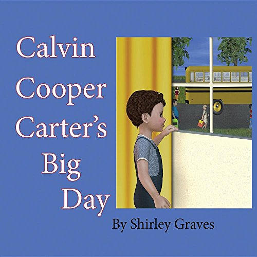 Calvin Cooper Carter's Big Day: Graves, Shirley