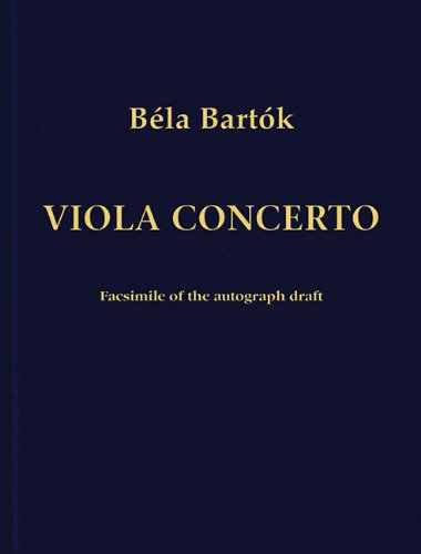 9780964196100: Concerto for Viola and Orchestra: Facsimile Edition of the Autograph Draft
