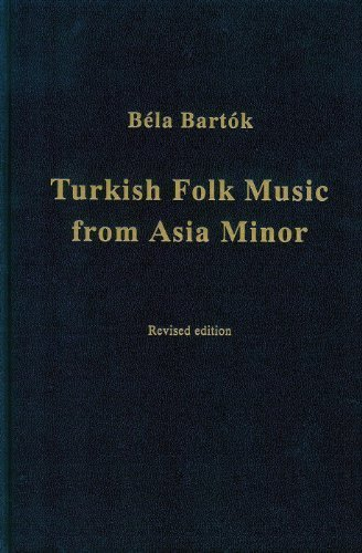 9780964196148: Béla Bartók: Turkish Folk Music From Asia Minor