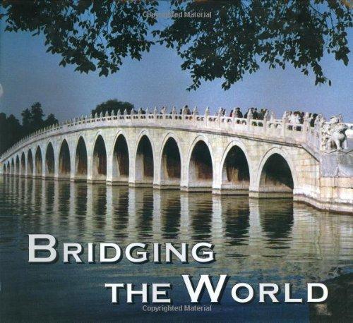 9780964196339: Bridging the World