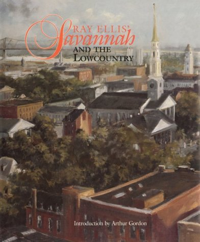 Ray Ellis' Savannah and the Lowcountry.