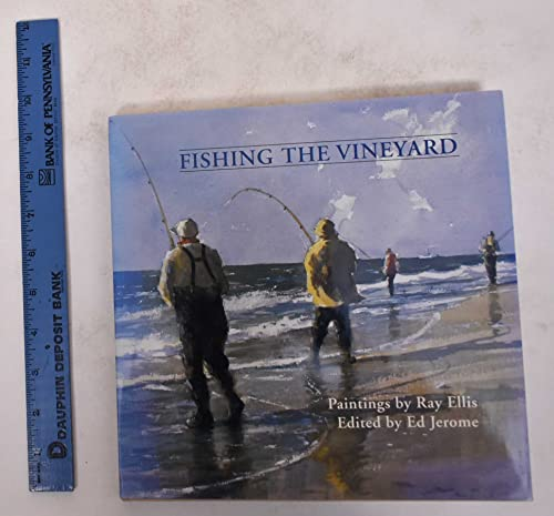 Fishing the Vineyard: Ellis, Ray G