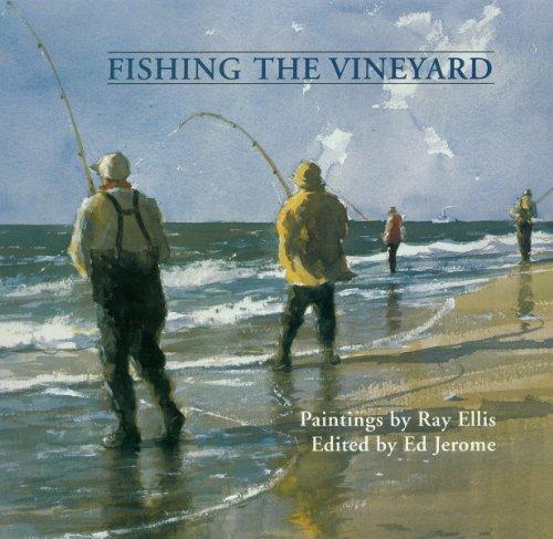 Fishing the Vineyard: Ellis, Ray (editor)