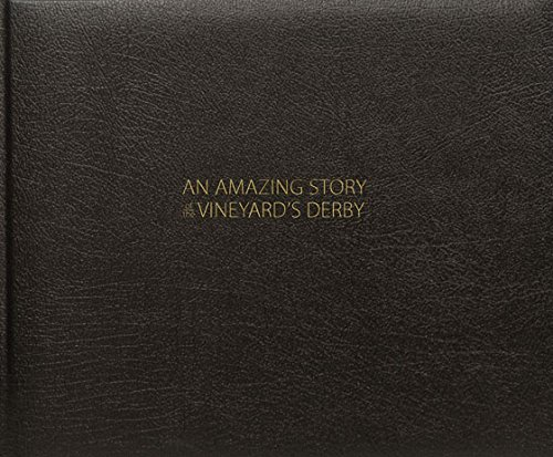 9780964196780: An Amazing Story of the Vineyard's Derby, Special Edition