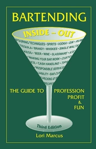 9780964201972: Bartending Inside-Out: The Guide to Profession, Profit & Fun