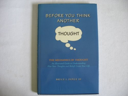 Before You Think Another Thought : The: Doyle, Bruce I.,