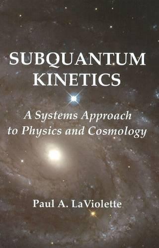 9780964202573: Subquantum Kinetics