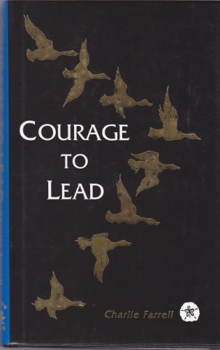 9780964204706: Courage to Lead