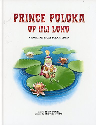 Prince Poloka of Uli Loko. SIGNED by author: Daniel, Becky