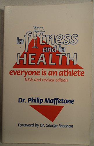 9780964206205: In Fitness and in Health: Everyone Is an Athlete