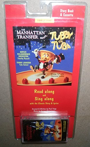The Manhattan Transfer Meets Tubby the Tuba (0964206609) by Tripp, Paul
