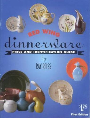 9780964208711: Red Wing Dinnerware: Price and Identification Guide