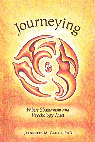 9780964208803: Journeying: Where Shamanism and Psychology Meet